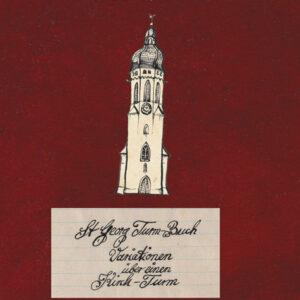 St. Georgs-Turmbuch von Armin Hott