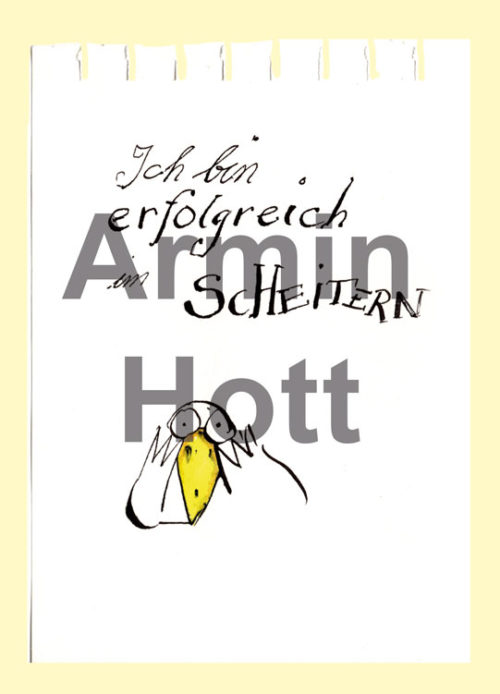 Armin Hott Postkarte - 2021_Postkarten_Ichbinerfolgreichimscheitern