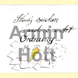 """Postkarte """"Ständig suchen ist auch so ne Art Ordnung"""""""